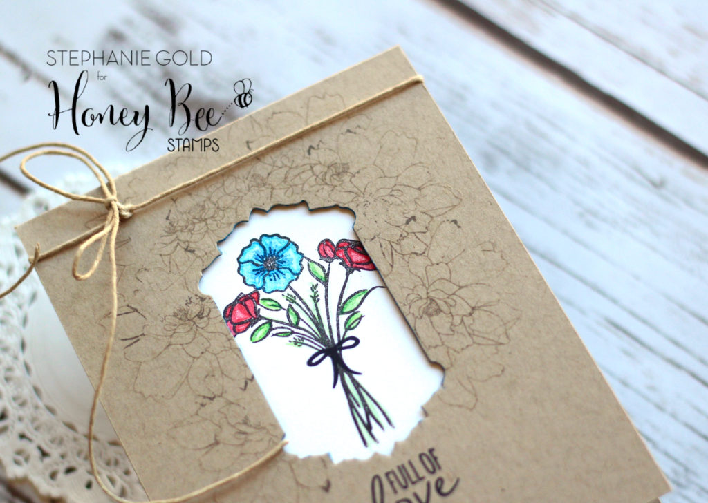 by Stephanie Gold for Honey Bee Stamps - Full of Love Not too Shabby - Golden Simplicity