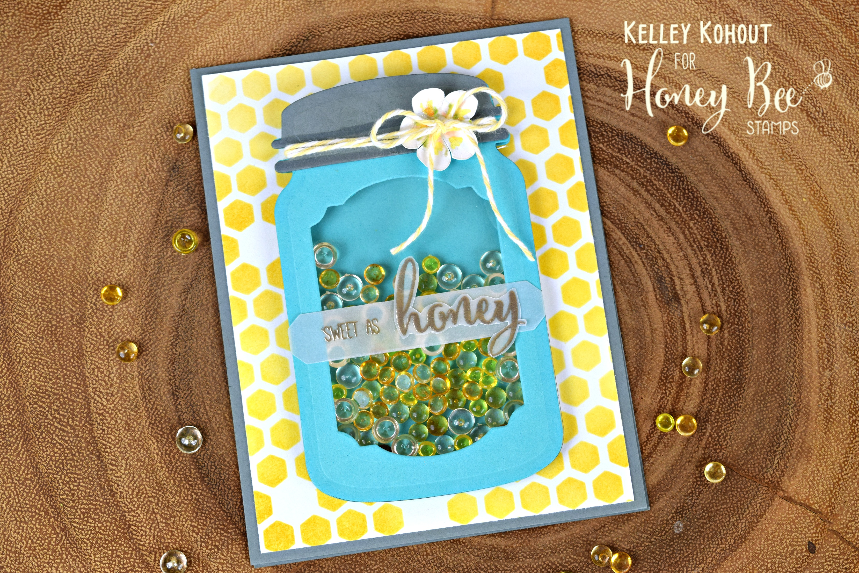 Honey Jar Shaker Featuring: Bee Pollen Dew Drops & Sweet As Honey Stamps
