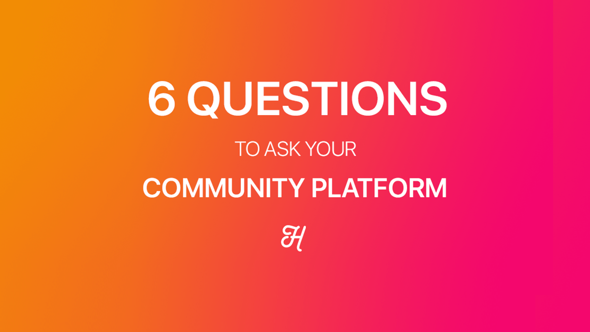 6-questions-for-your-community-platform