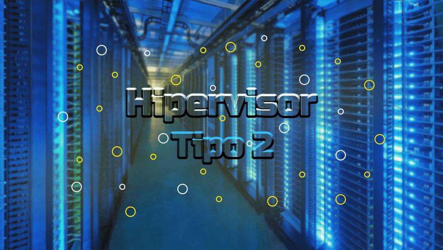 Hipervisor-Tipo-2