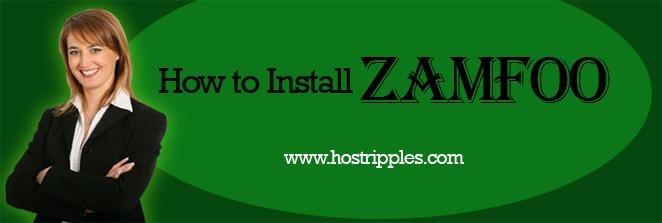 Zamfoo, How to Install Zamfoo, Hostripples Web Hosting