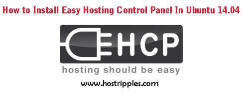 Easy Hosting Control Panel, Install Easy Hosting Control Panel, Hostripples Web Hosting