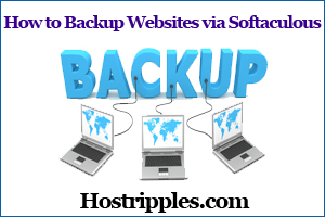 How to Backup your site with Softaculous, Hostripples Web Hosting