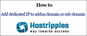how-to-add-dedicated-ip-to-addon-domain-or-sub-domain