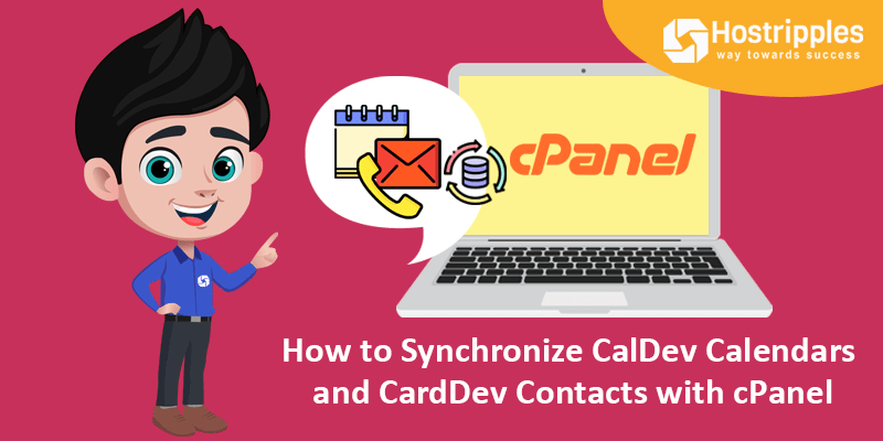 Calendars and Contacts in cPanel, How to Synchronize CalDev Calendars and CarDdev Contacts with cPanel, Hostripples Web Hosting