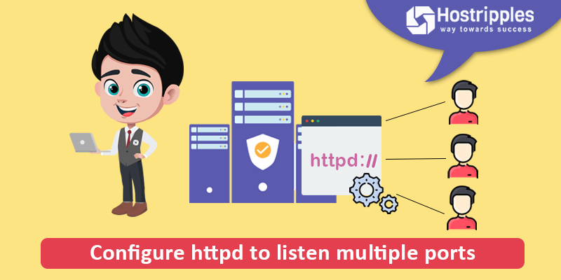 Configure httpd to listen multiple ports, Hostripples Web Hosting