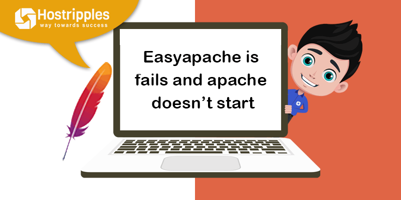 Easyapache is fails and apache doesn't start, Hostripples Web Hosting