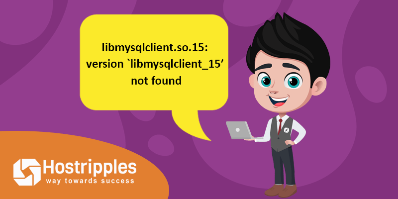 libmysqlclient.so.15: version `libmysqlclient_15′ not found (required by /usr/bin/php), Hostripples Web Hosting