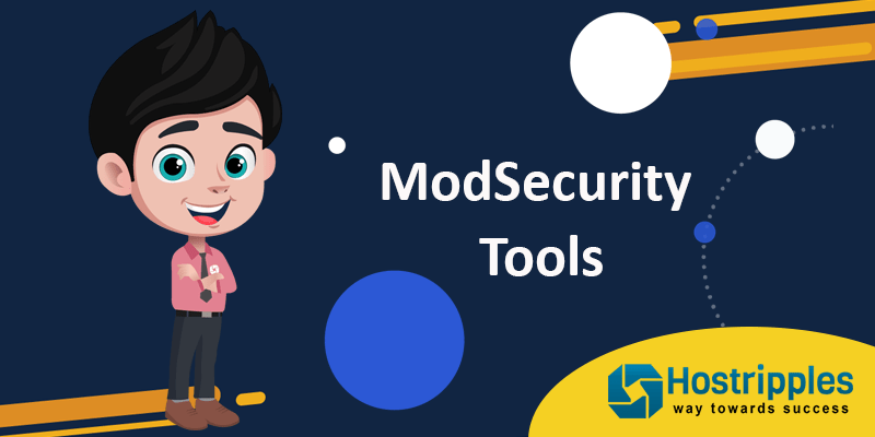 ModSecurity Tools, Hostripples Web Hosting