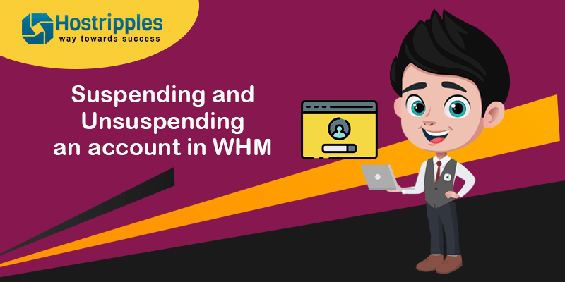 Suspending and Unsuspending an account in WHM, Hostripples Web Hosting