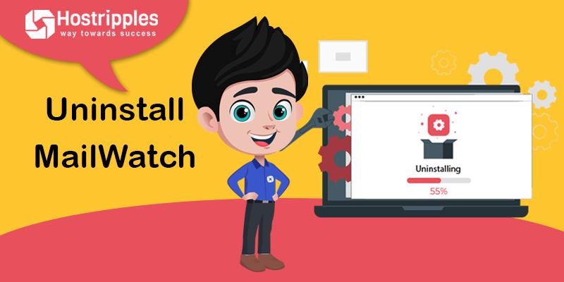 Uninstall MailWatch, Hostripples Web Hosting
