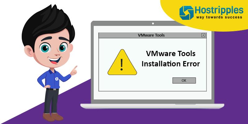 VMware Workstation Installation Error, Hostripples Web Hosting