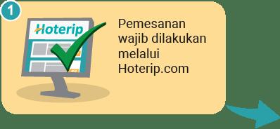 Pemesanan wajib dilakukan melalui Hoterip.com