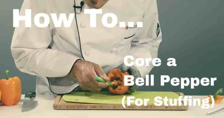 Quick Tip – How to Core a Bell Pepper for Stuffing (Video)