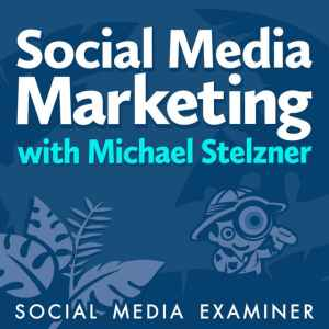 Social Media Marketing Podcast   Best Marketing Podcasts
