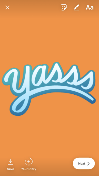 "Big sticker that says ""Yasss"" to add to your Instagram Story"