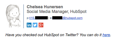 Professional email signature example by Chelsea Hunersen that has a call to action for Twitter