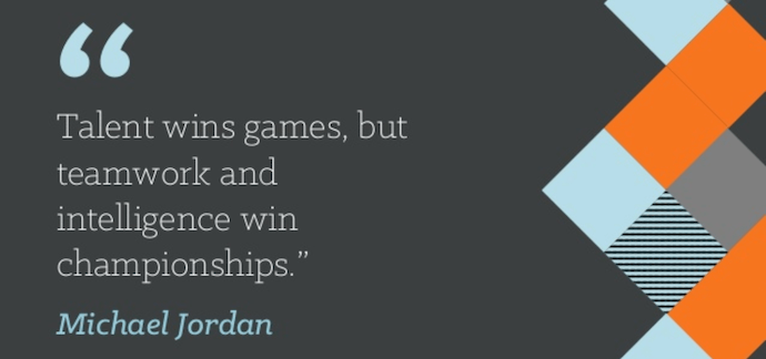 """Teamwork quote by Michael Jordan that reads """"Talent wins games, but teamwork and intelligence win championships."""""""