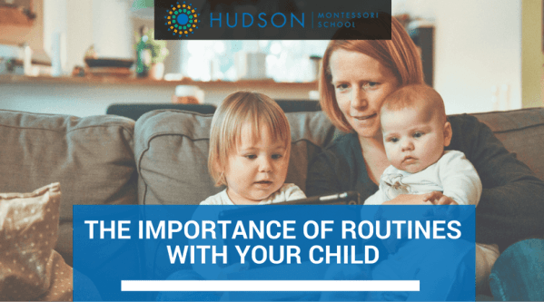 The Importance of Routines with Your Child