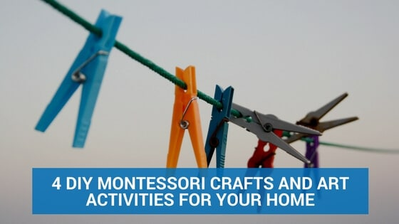 4 DIY Montessori Crafts and Art Activities for Your Home