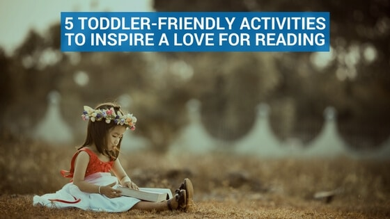 5 Toddler-Friendly Activities to Inspire a Love for Reading