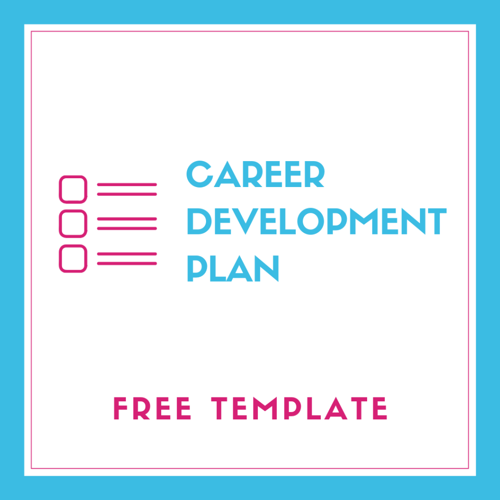From The Trenches How To Create Career Development Plan