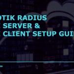 Mikrotik Radius PPPOE Server PPPOE Client Setup Guide