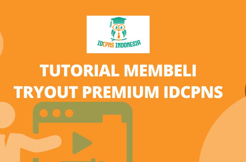 Tutorial Membeli Tryout Premium IDCPNS