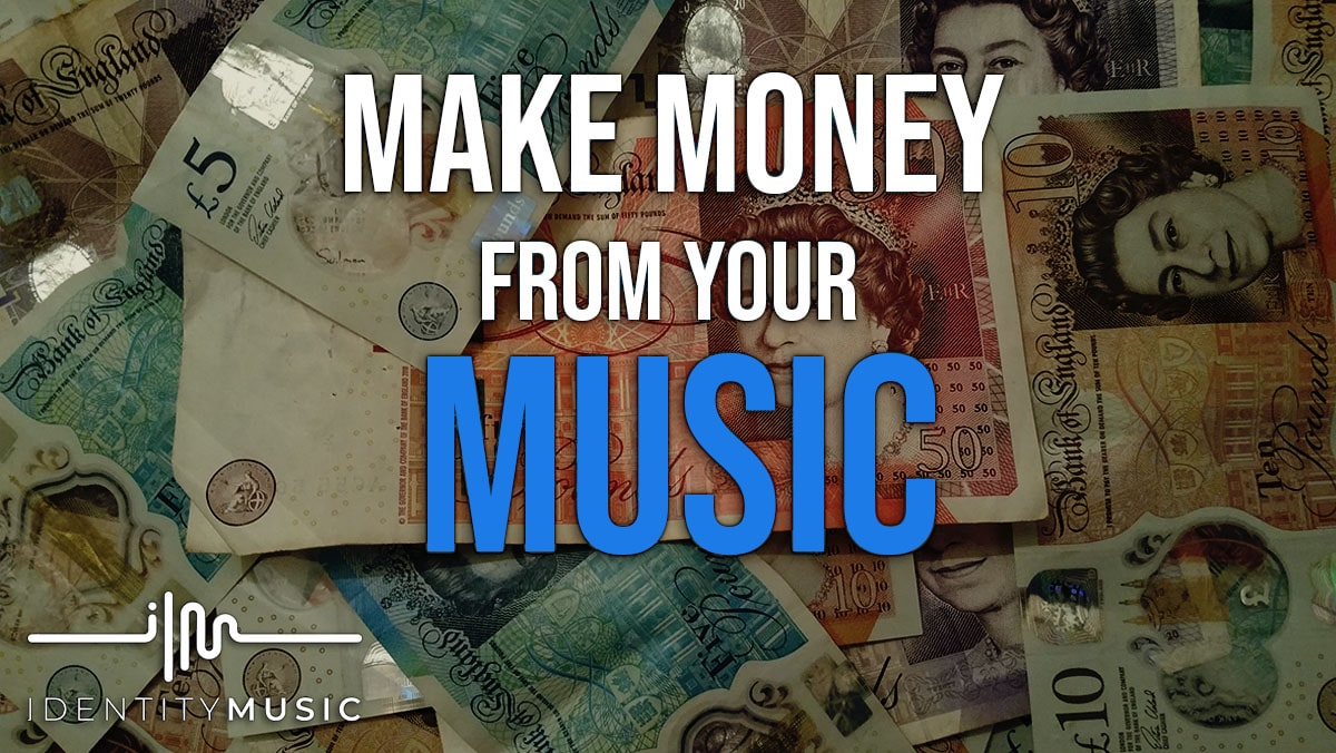 How to make money from your music