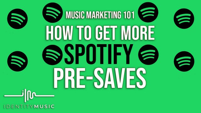 Get more spotify pre-saves