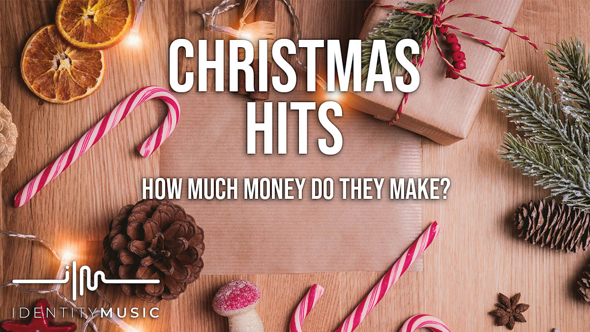 How Much Money Can Christmas Hits Make?