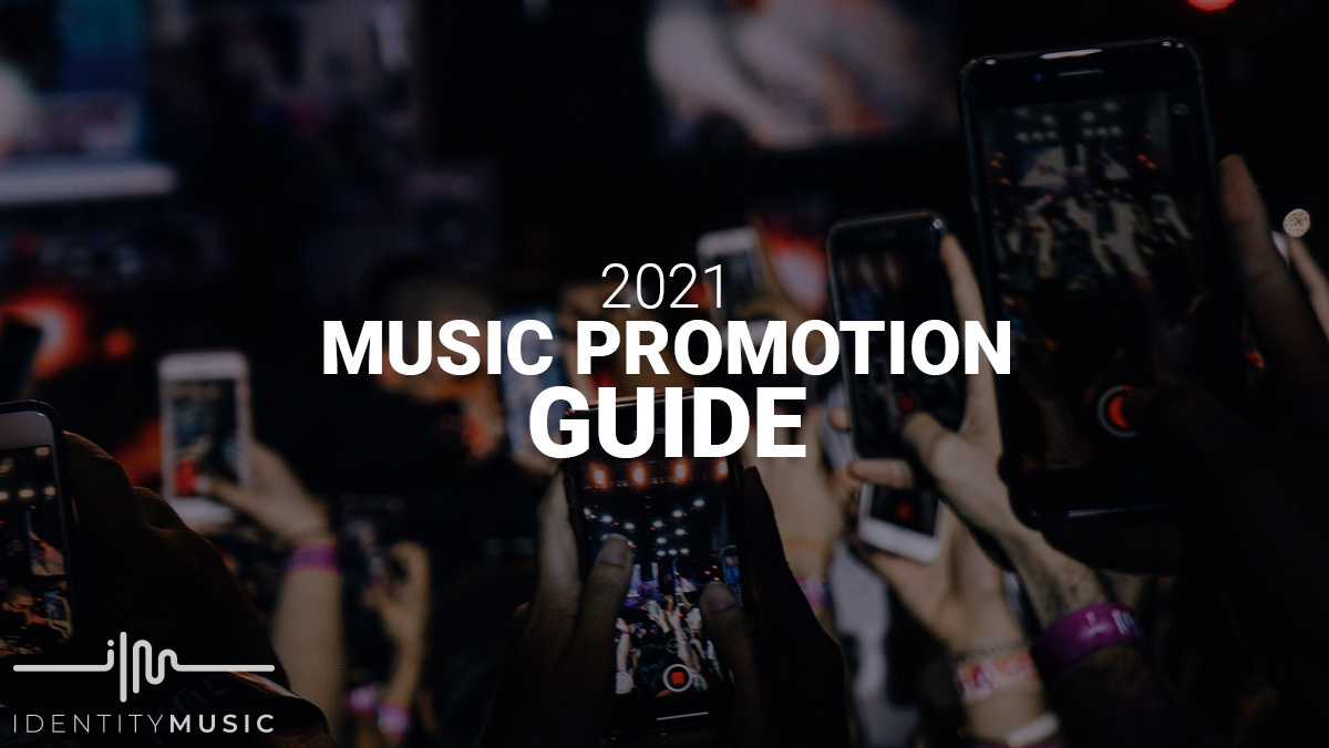 2021 Music Promotion Guide