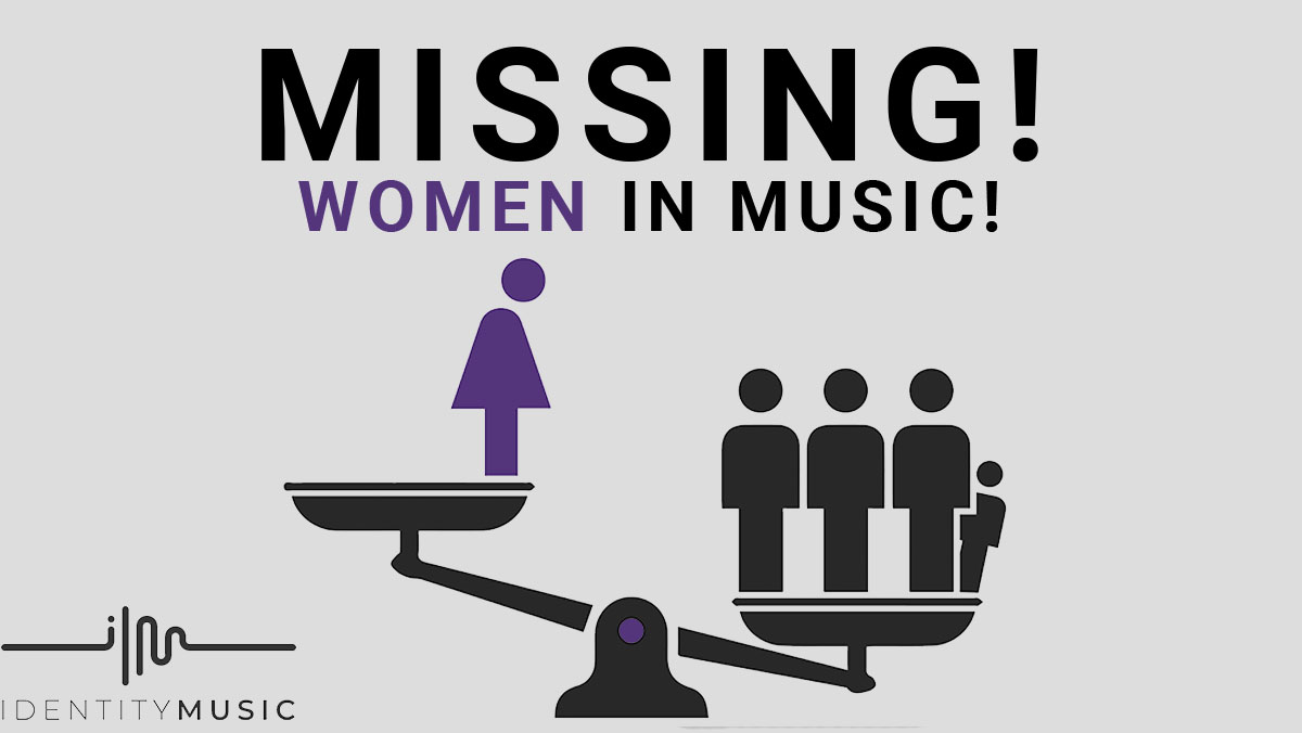 Missing! Women In The Music Industry!
