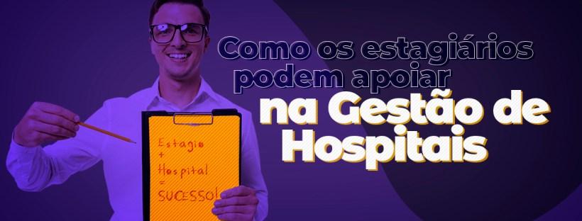 Nomear o artigo sobre Estagiários na gestão de hospitais