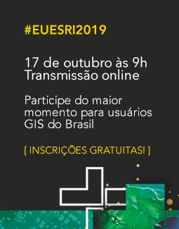 EU Esri 2019 - faça sua inscrição