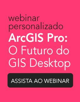EBOOK NOVO com 10 MOTIVOS para você conhecer o ArcGIS Pro