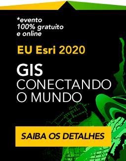 EU Esri 2020 - GIS conectando o nosso mundo - evento digital online e grátis - Encontro de Usuários Esri Brasil 2020