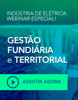 Webinar para indústria de elétrica: Gestão territorial e fundiária