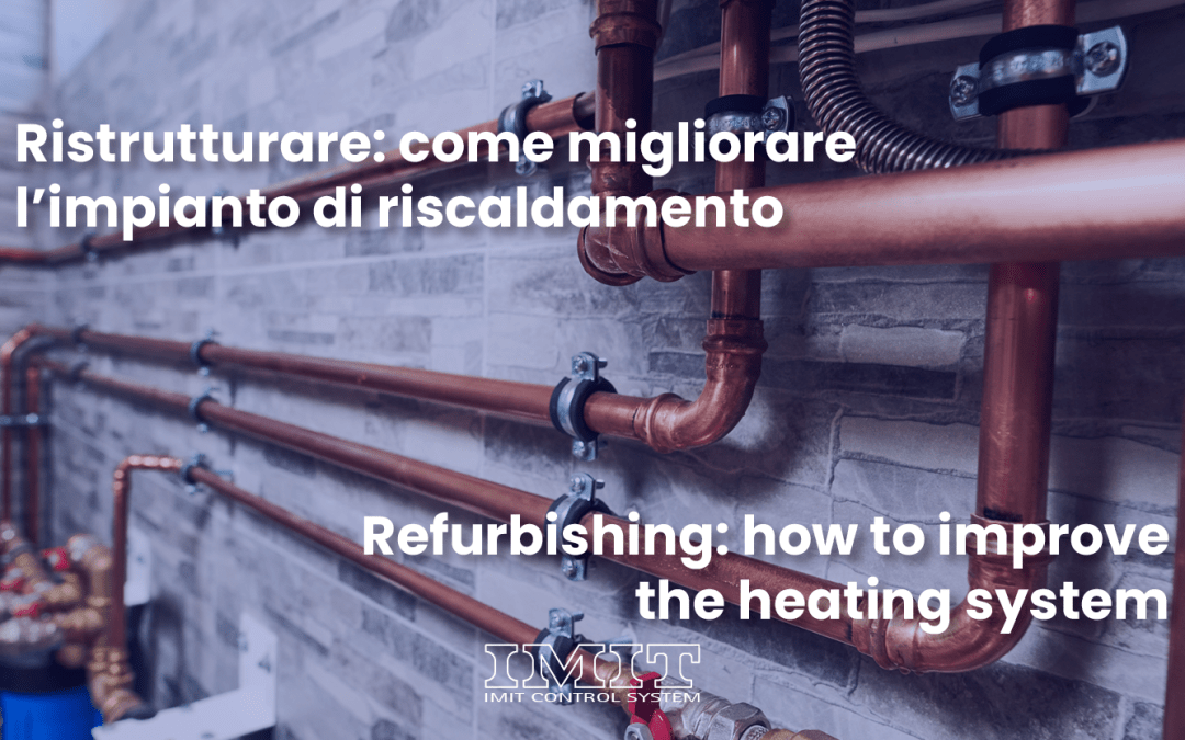 imit-blog-ristrutturare-impianto-riscaldamento-restructuring-heating-system-valvole-valves-termostato-cronotermostato-classico-pavimento-radiator