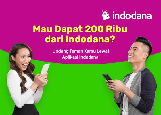 Ingin Dapat Uang Secara Cuma-Cuma dari Indodana? Begini Caranya