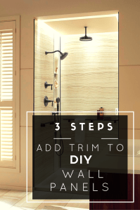 3 Steps to Add Trim and Borders to DIY Shower Wall Panels