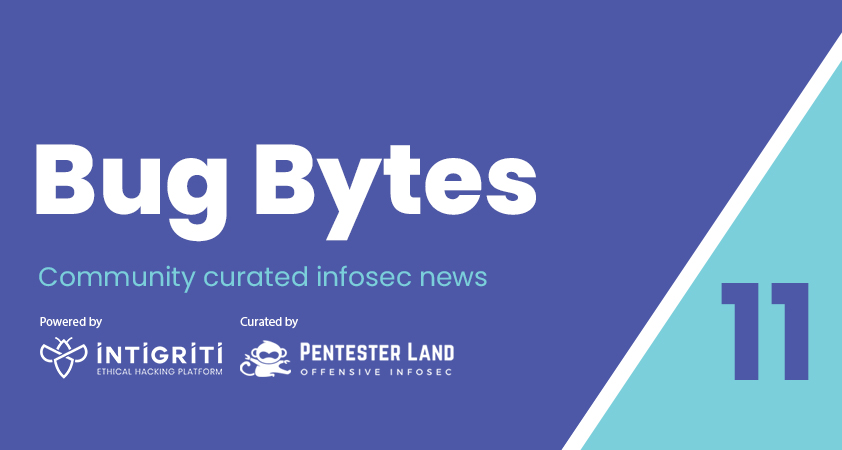 Bug Bytes #11 – Insecure Deeplinks, new XS-techniques and @int0x33 's 365DaysOfPWN