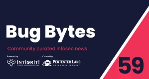 Bug Bytes #59 – Exploiting Insecure XML and ZIP File Parsers to Create a Web Shell, Low Competition Bug Hunting & RCE on Tesla