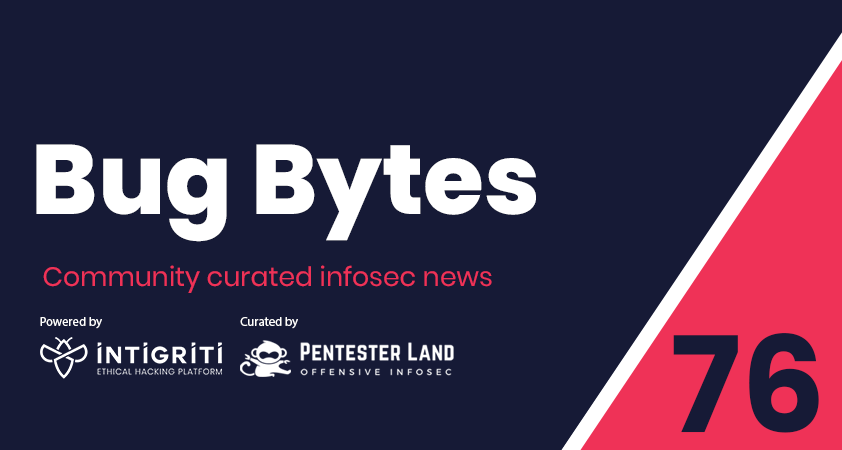 Bug Bytes #76 – How to learn anything, Fantastic writeups & A tool to play with Burp's REST API