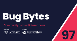 Bug Bytes #97 – Breaking Site Isolation, Untrusted Types, SAD DNS & 31k Google SSRF