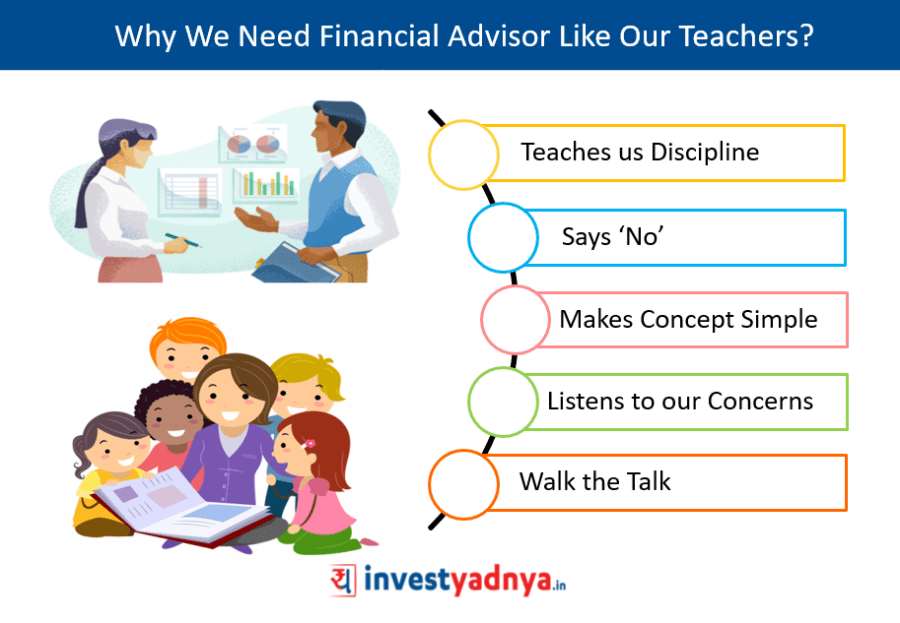 Why We Need Financial Advisor Like Our Teachers?