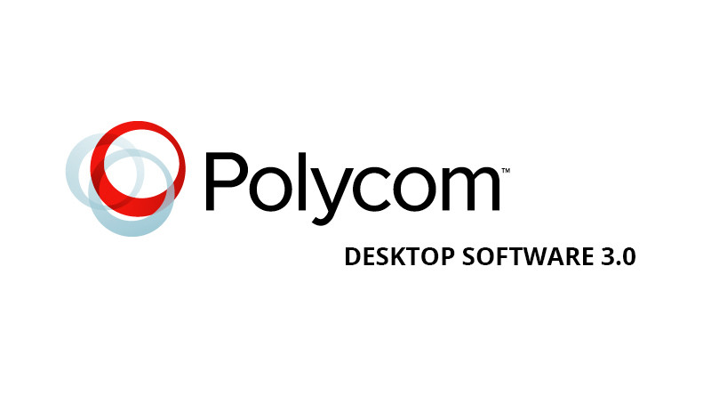 Polycom RealPresence Desktop Software 3.0 and Mobile App