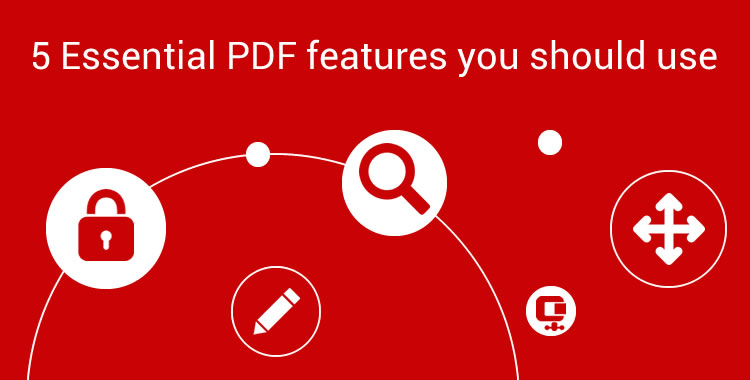5 essential PDF features