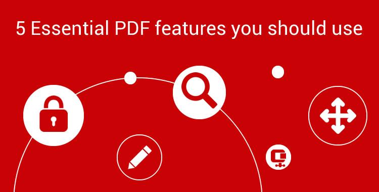 5 essential PDF features