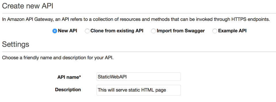 To create new API Gateway you just need to complete few easy steps